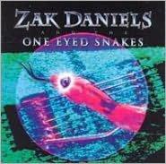 Zak Daniels & the One Eyed Snakes