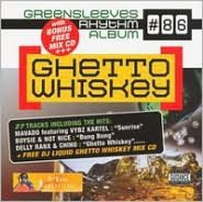 Ghetto Whiskey: Rhythm Album #86 [Bonus CD]