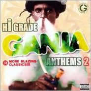 Hi-Grade Ganja Anthems, Vol. 2