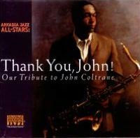 Thank You, John! Our Tribute to John Coltrane
