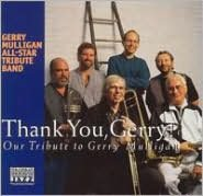 Thank You, Gerry!: Our Tribute to Gerry Mulligan