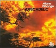 Africadelic: The Best Of Manu Dibango
