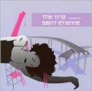 Trip (St Etienne)