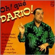 Oh! Que Dario!