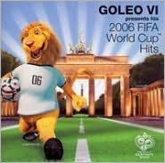 Goleo VI Presents His 2006 FIFA World Cup Hits [Bonus Track]