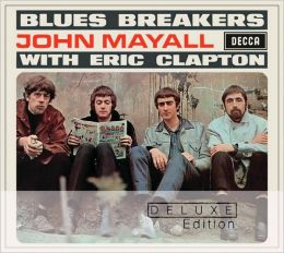 Bluesbreakers with Eric Clapton [Deluxe Edition]