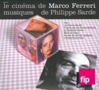 Le Cinema de Marco Ferreri