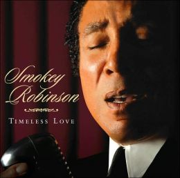 Timeless Love (Smokey Robinson)