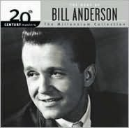 20th Century Masters - The Millennium Collection: The Best of Bill Anderson