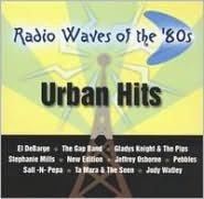Radio Waves of the '80s: Urban Hits