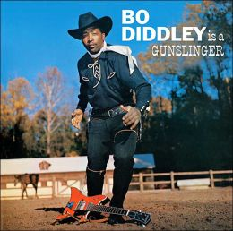 Bo Diddley Is a Gunslinger [Bonus Tracks]