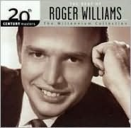 20th Century Masters - The Millennium Collection: The Best of Roger Williams
