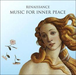Renaissance Music for Inner Peace