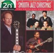 20th Century Masters - The Christmas Collection: The Best of Smooth Jazz Christmas