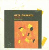 Getz/Gilberto [Bonus Tracks]