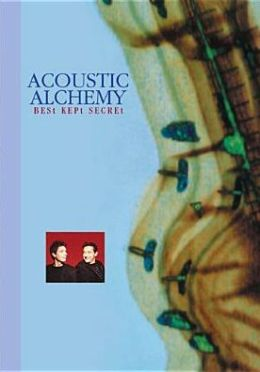 Acoustic Alchemy: Best Kept Secret