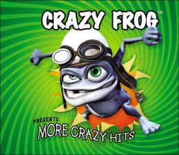 Crazy Frog Presents More Crazy Hits
