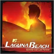 MTV Presents Laguna Beach: Summer Can Last Forever