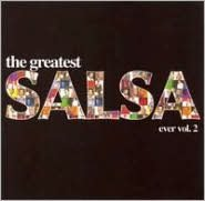 The Greatest Salsa Ever, Vol. 2
