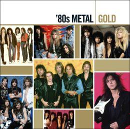 Gold: '80s Metal