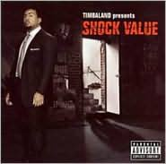 Timbaland Presents Shock Value [Bonus Tracks]