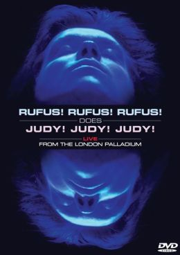 Rufus Does Judy - Live at the London Palladium