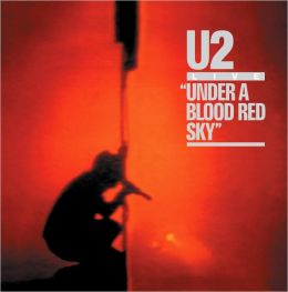 Under a Blood Red Sky [Deluxe Edition]