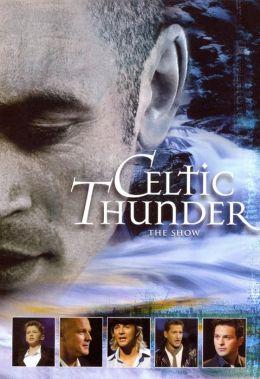 Celtic Thunder - The Show