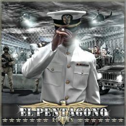 El Pentagono: The Return