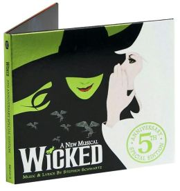 Wicked [5th Anniversary Edition]