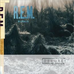 Murmur [Deluxe 25th Anniversary Edition]