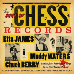 Best Of Chess: Orig Versions In Cadillac Records