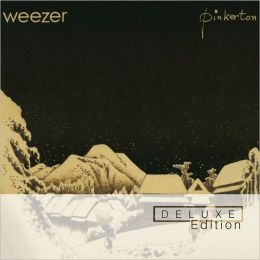 Pinkerton [Deluxe Edition]