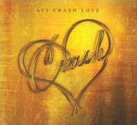 Crash Love [Deluxe Edition] [2 CDs]