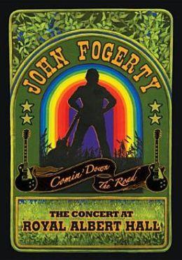 John Fogerty: Comin' Down the Road: The Concert at Royal Albert Hall