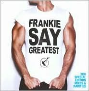 Frankie Say Greatest [Limited Edition]