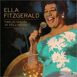 Twelve Nights in Hollywood, Vols. 1 & 2