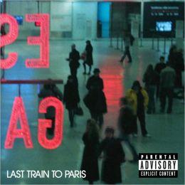 Last Train to Paris [Deluxe Edition]