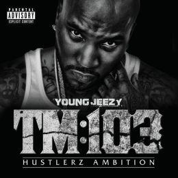 TM:103 Hustlerz Ambition [Deluxe Version]