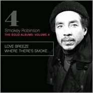 Solo Albums, Vol. 4: Love Breeze/Where There's Smoke...