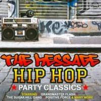 The Message: Hip Hop Party Classics