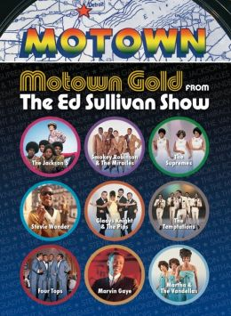 Ed Sullivan's Rock 'n' Roll Classics: Motown Gold on The Ed Sullivan Show