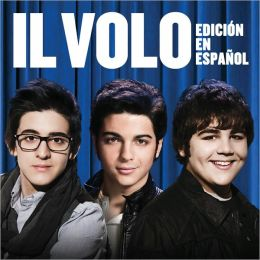 Il Volo [Spanish Edition]