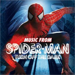 Music From Spider-Man: Turn Off the Dark