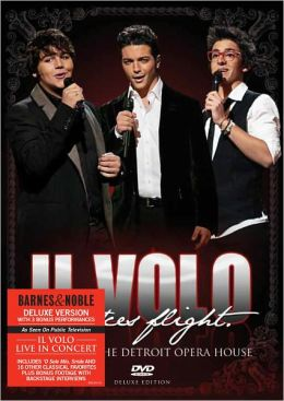 Il Volo... Takes Flight: Live From the Detroit Opera House