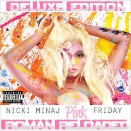 Pink Friday: Roman Reloaded [Deluxe Edition]