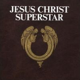 Jesus Christ Superstar [Remastered]