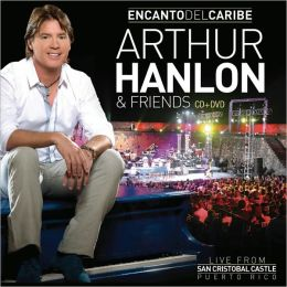 Encanto del Caribe: Arthur Hanlon and Friends [CD/DVD]