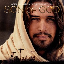 Son of God [Original Motion Picture Soundtrack]