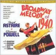 Broadway Melody of 1940 [Original Motion Picture Soundtrack]